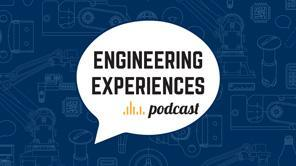 Engineering Experiences Podcast Episode 1: The Power of Small Mechanisms